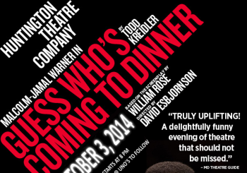 "A Night at the Huntington Theatre: ""Guess Who's Coming to Dinner?"" – October 3, 2014"