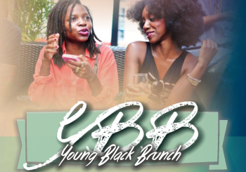 Young Black Brunch Celebrating LiteWork Events' 3 Year Anniversary – June 27, 2015