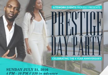 Prestige Day Party – Sunday July 31, 2016