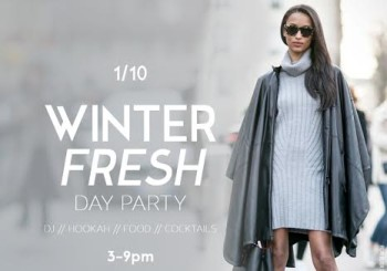 Winter Fresh Day Party Part II – January 10, 2016