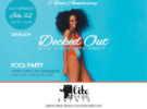 DECKED OUT Five Year Anniversary Pool Party – Saturday, July 22, 2017