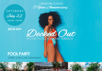 Decked Out Pool Party – Saturday, July 22, 2017