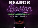 Must Love Beards Boston | Whatever You Need Tour – Sunday, August 20, 2017