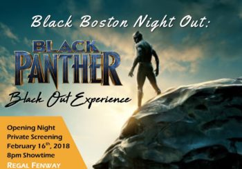 Black Boston Night Out: #BlackPantherBoston – Friday, February 16, 2018