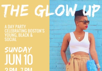 The Glow Up Day Party – Sunday, June 10, 2018
