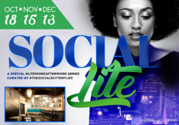 SOCIAL/LITE After Work Series – Thursday, October 18, 2018