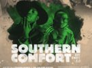Southern Comfort Day Party 3.0 – Saturday, March 23, 2019