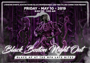 Black Boston Night Out: Black AF at the MFA – Friday, May 10, 2019