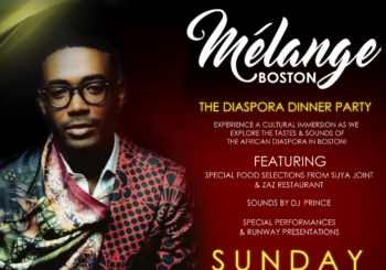 Melange Boston: The Diaspora Dinner – Sunday, April 28, 2019