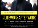 #LiteWorkAfterWork Fall 2019 Series