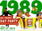 1989 Day Party – Sunday, October 27, 2019
