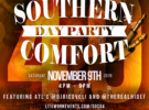 Southern Comfort Day Party 4.0 – Saturday, November 9, 2019