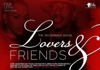 The Tastemaker Social: Lovers & Friends Edition – Thursday, February 13, 2020