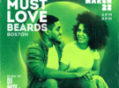 Must Love Beards Day Party – Saturday, March 28, 2020