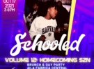 SCHOOLED Day Party | Homecoming SZN
